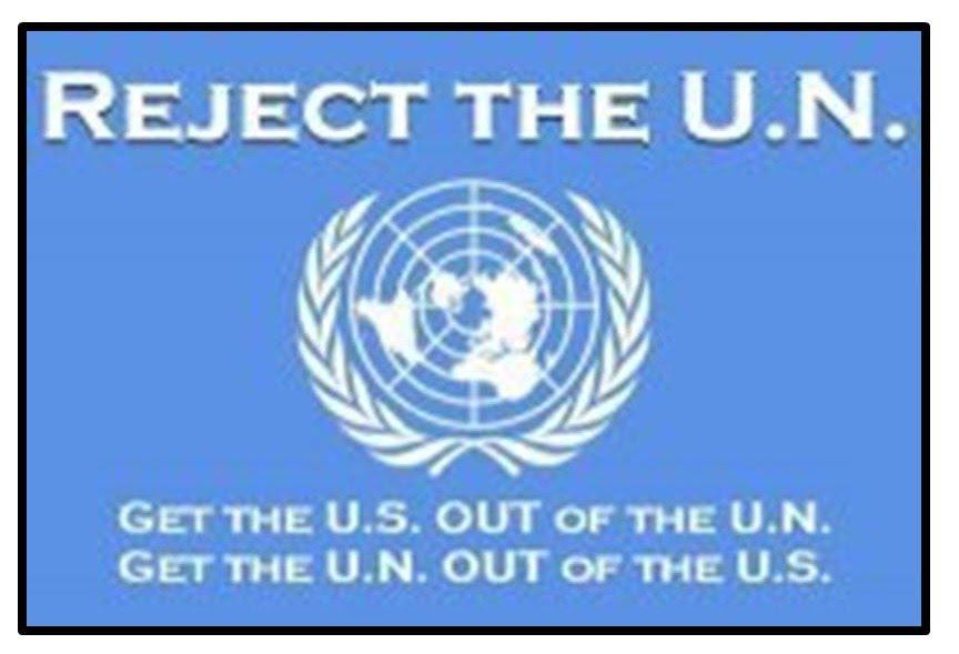 get the un out of the us and the us out of the un
